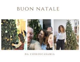 Buon Natale da Cosedicasamia